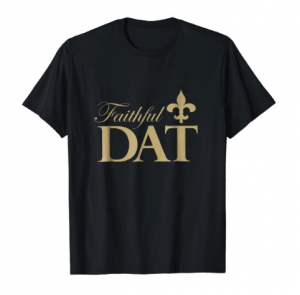 Sass & Sizzle Faithful Dat shirt