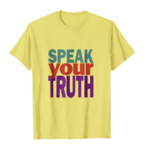 Speak Your Truth
